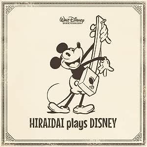 HIRAIDAI plays DISNEY