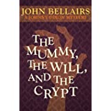 The Mummy, the Will, and the Crypt: 2
