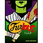 """A Furious Tale : Inspired by """"The Warriors"""" (Trilogy of Fury Book 1)"""