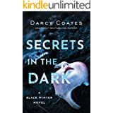 Secrets in the Dark (Black Winter Book 2)