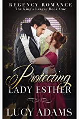 Protecting Lady Esther: Regency Romance (The King's League Book 1) Kindle Edition