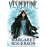 Vespertine: The new TOP-TEN BESTSELLER from the New York Times bestselling author of Sorcery of Thorns and An Enchantment of