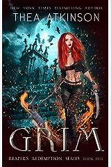 Grim (Reaper's Redemption Book 1) Kindle Edition