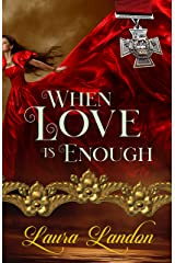 When Love is Enough (Brotherhood Series Book 1) Kindle Edition