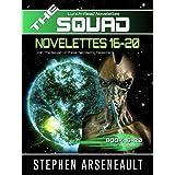 THE SQUAD 16-20: (Novelettes 16-20) (THE SQUAD Series Book 4)