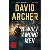 A Wolf Among Men (Noah Wolf Book 19)