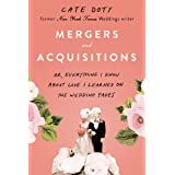 Mergers and Acquisitions: Or, Everything I Know about Love I Learned on the Wedding Pages