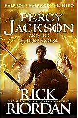 Percy Jackson and the Greek Gods (Percy Jackson's Greek Myths) Kindle Edition