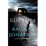 Rupture: An Ari Thor Thriller: 4