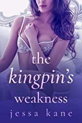The Kingpin's Weakness Kindle Edition