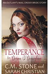 Temperance for Doran O'Donoghue (An Outlaw's Mail Order Bride Series Book 2) Kindle Edition