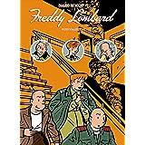 Chaland Anthology: Freddy Lombard - Volume 2