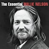 THE ESSENTIAL WILLIE NELSON (2015 EDITION)