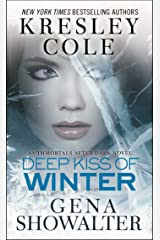 Deep Kiss of Winter (Immortals After Dark Book 8) Kindle Edition