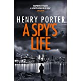 A Spy's Life: A pulse-racing spy thriller of relentless intrigue and mistrust (Robert Harland)