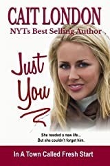 Just You: Fresh Start (Book 1) Kindle Edition