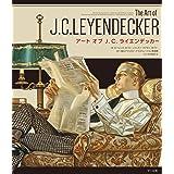 アート オブ J. C. ライエンデッカー The Art of J. C. LEYENDECKER