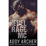 The President (of Rebel Rage MC Book 1)