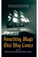 Something Magic This Way Comes Kindle Edition