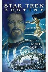 Star Trek: Destiny #3: Lost Souls Kindle Edition