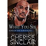 What You See (Sons of the Survivalist Book 3)