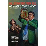 Hallucinations from Hell: Confessions of an Angry Samoan