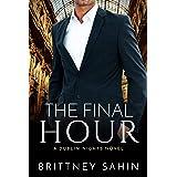 The Final Hour (Dublin Nights Book 5)