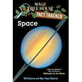 Space: A Nonfiction Companion to Magic Tree House #8: Midnight on the Moon (Magic Tree House (R) Fact Tracker)