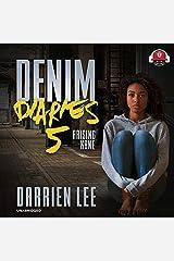 Denim Diaries 5: Raising Kane Audible Audiobook