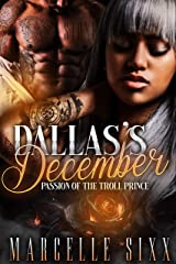 Dallas's December: Passion of the Troll Prince Kindle Edition