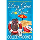 DOG GONE And DEAD: A Brandy Alexander Mystery (The New Orleans Go Cup Chronicles Book 5)