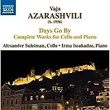 アザラシヴィリ:Days Go Byチェロとピアノのための作品全集