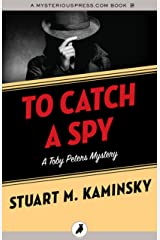To Catch a Spy (The Toby Peters Mysteries Book 22) Kindle Edition
