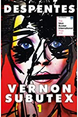 Vernon Subutex One: English edition (MacLehose Press Editions) Kindle Edition