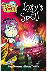 Loxy's Spell (Fairy Forest Book 1) Kindle Edition