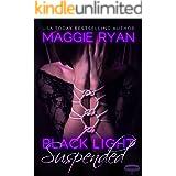 Black Light: Suspended (Black Light Series Book 4)
