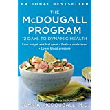 The McDougall Program: 12 Days to Dynamic Health