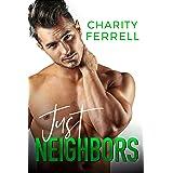 Just Neighbors (Blue Beech Book 4)