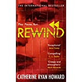 Rewind: An explosive and twisted story for fans of The Hunting Party