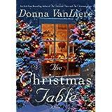 The Christmas Table: A Novel (Christmas Hope Book 11)