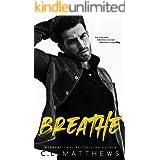 Breathe: A Standalone Angsty Contemporary Romance