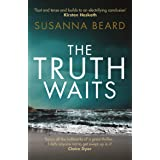 Truth Waits: Compelling psychological suspense set in Lithuania