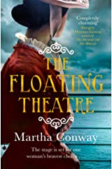 The Floating Theatre: This captivating tale of courage and redemption will sweep you away Kindle Edition