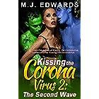 Kissing the Coronavirus 2: The Second Wave (Kissing the Coronavirus Chronicles)