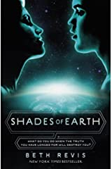 Shades of Earth (Across the Universe Book 3) Kindle Edition