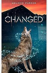 CHANGED: A Supernatural Romantic Fantasy (Book 2) (Chosen) Kindle Edition