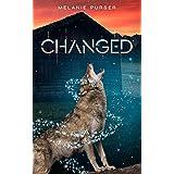CHANGED: A Supernatural Romantic Fantasy (Book 2) (Chosen)