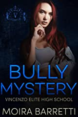 Bully Mystery (Vincenzo Elite High School Book 2) Kindle Edition