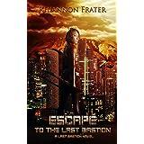 Escape to the Last Bastion