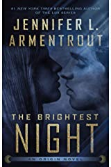 The Brightest Night (Origin Series Book 3) Kindle Edition
